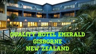 preview picture of video 'Quality Hotel Emerald Gisborne'