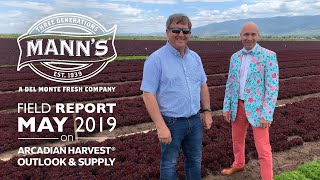 Field Report | May 2019 - Arcadian Harvest® Outlook & Supply