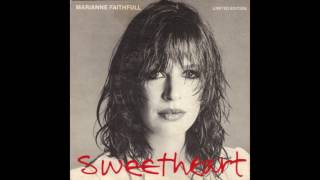 Marianne Faithfull - Sweetheart