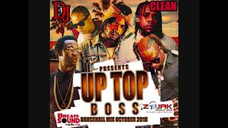 DANCEHALL MIX OCTOBER 2018 DJ GAT UP TOP BOSS [CLEAN] FT TEEJAY/VYBZ KARTEL/RYGING KING/