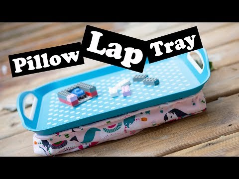 Dollar Store Hack - Pillow Lap Tray Sewing tutorial