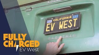 Amazing Electric Conversions - EV West   Fully Charged