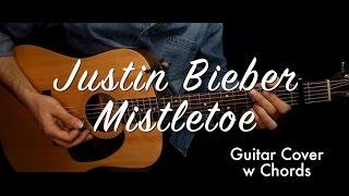 Justin Bieber - Mistletoe guitar cover/guitar (lesson/tutorial) w Chords /play-along/
