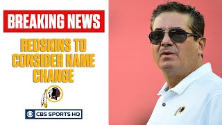 The Washington Redskins Are Considering Changing Their Name | CBS Sports HQ
