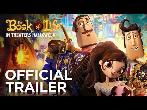 The Book of Life | Official Trailer [HD] | FOX Family