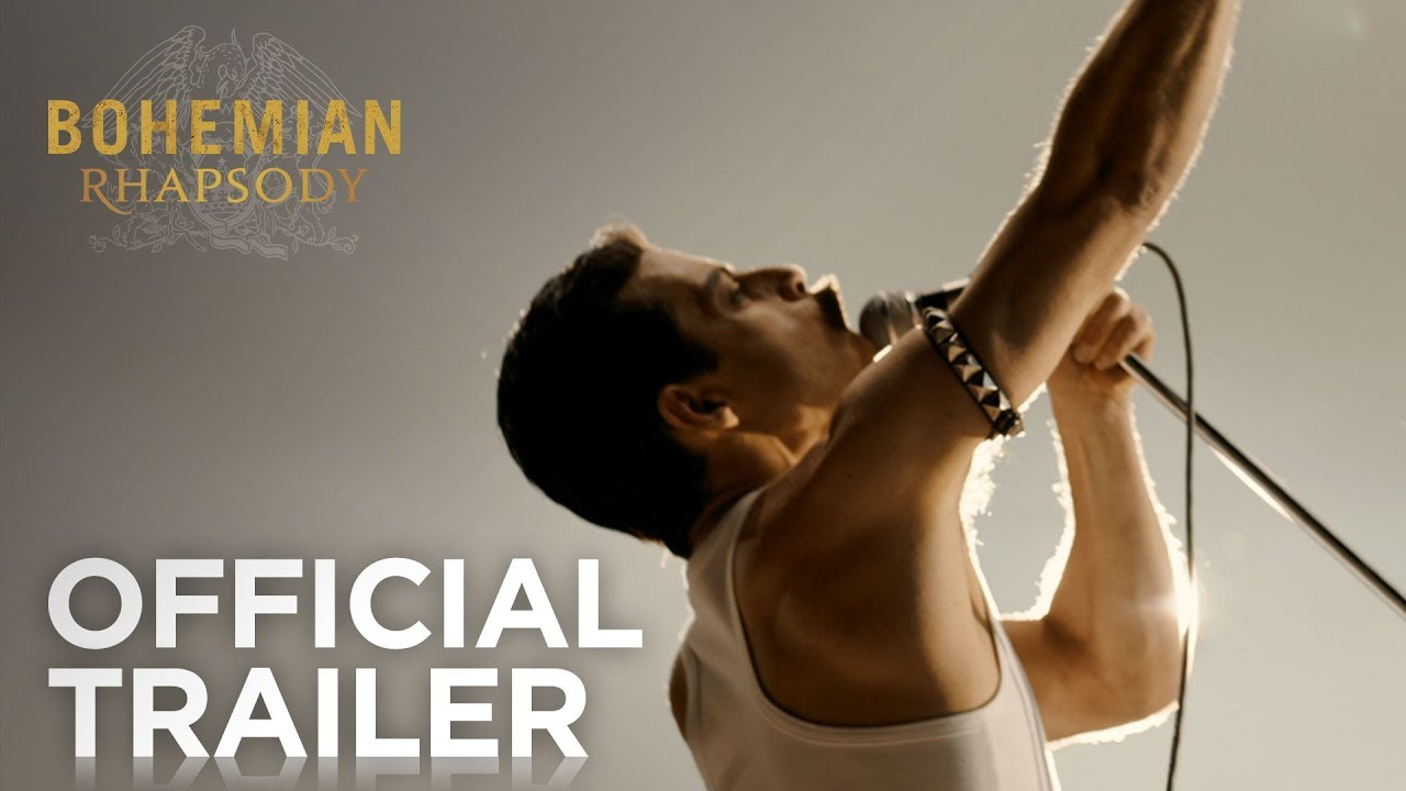 Bohemian Rhapsody Official Trailer