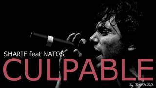 CULPABLE | SHARIF Feat NATOS | INSTRUMENTAL (Remake)