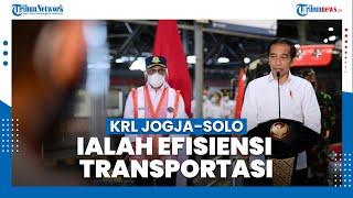 Resmikan Operasi KRL Yogyakarta-Solo, Jokowi: KRL Ialah Sebuah Efisiensi yang Sangat Bagus
