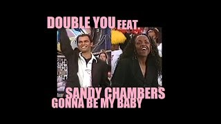 DOUBLE YOU Feat. SANDY CHAMBERS: Gonna Be My Baby (Live in Brazil) XUXA HITS - 1996