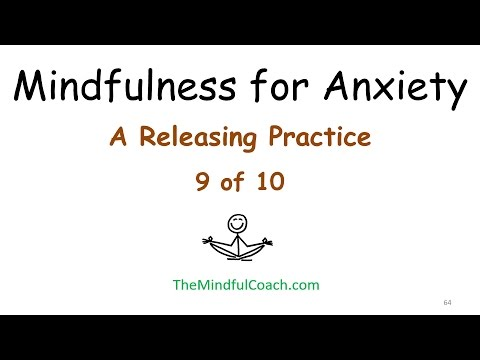 Releasing Anxiety Practice