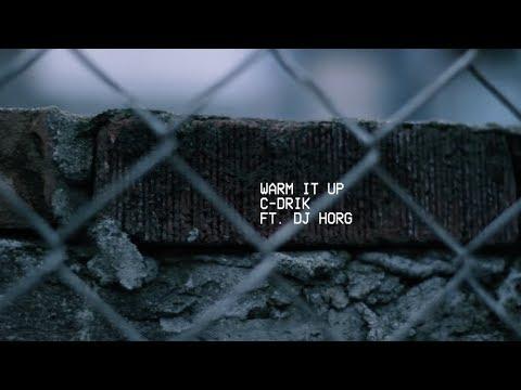 C-Drik (feat. Dj Horg) – Warm It Up