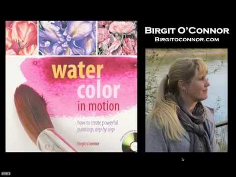 Free Online Event: Watercolor in Motion with Birgit O'Connor