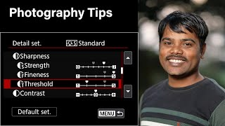 Sharpen image quality in canon camera settings | photography tips and tricks