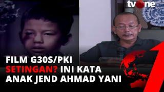 Anak Jendral Ahmad Yani Ceritakan Kejadian Pasukan Cakrabirawa yang Menyerbu Rumahnya | tvOne