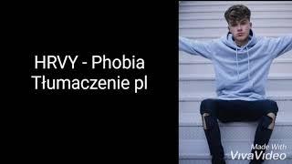 HRVY   Phobia [TŁUMACZENIE PL]