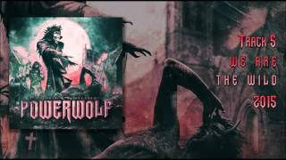 Powerwolf-We Are The Wild