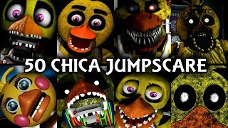 50 CHICA JUMPSCARES! | FNAF & Fangame