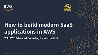 How to Build Modern SaaS Applications on AWS