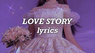 Taylor Swift - Love Story (Taylor's Version) (Lyrics)