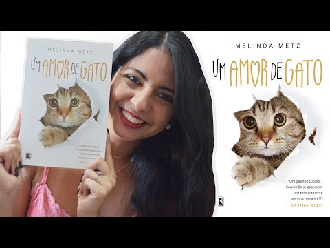 EU LI: UM AMOR DE GATO, DE MELINDA METZ  | MINHA VIDA LITERÁRIA