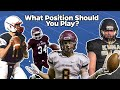 What Football Position Should You Play???