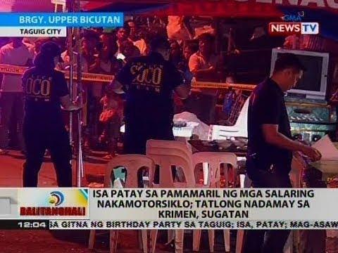 BT: Isa patay sa pamamaril ng mga salaring nakamotorsiklo; tatlong nadamay sa krimen, sugatan