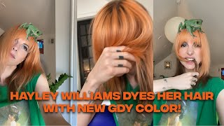 HAYLEY WILLIAMS DYES HER HAIR WITH NEW GDY COLOR!
