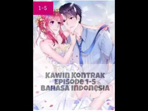 Komik Kawin Kontrak - Episode 1-5 - Bahasa Indonesia