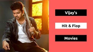 Vijay Hits and Flops Movies List