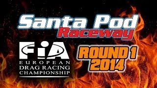 preview picture of video 'Santa Pod Drag Racing FIA Round 1 2014'
