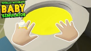 NAUGHTY BABY DRINKS TOILET WATER!! TOTALLY ACCURATE BABY SIMULATOR!! || Baby Hands Gameplay Part 6