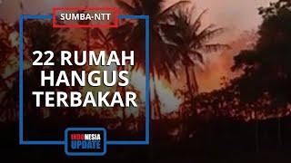 22 Rumah Adat di Sumba Barat Hangus Terbakar, Mobil Damkar Hanya Dapat Padamkan dari Luar Area