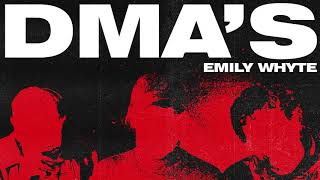 DMA'S - Emily Whyte (Official Audio)