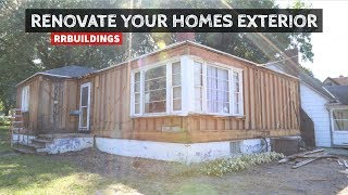 How To Renovate Your Homes Exterior Part 1: Demolition and Preparation