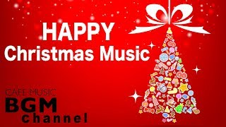 🎉Happy Christmas Music - Relaxing Christmas Cafe Music - Christmas Jazz & Bossa Nova Music