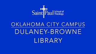 Saint Paul School of Theology Oklahoma City Campus Dulaney-Browne Library