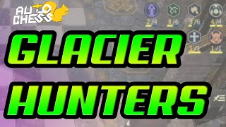 GLACIER HUNTERS Gameplay Guide | Auto Chess Mobile