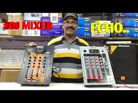 BHARAT ELECTRONICS BEST DJ MIXER WITH ECHO AND BLUETOOTH MIXER PRICE-3500 AND 2500 dj system