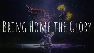 「Nightcore」  Bring Home The Glory (League Of Legends Ft. Sara Skinner)
