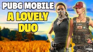 A Lovely Duo - Girls Play PUBG Mobile