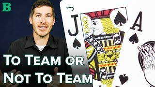 Do You Need a Blackjack Team to Be Successful with Card Counting?
