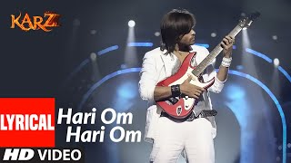 Lyrical: Hari Om Hari Om | Karzzzz | Himesh Reshammiya  IMAGES, GIF, ANIMATED GIF, WALLPAPER, STICKER FOR WHATSAPP & FACEBOOK