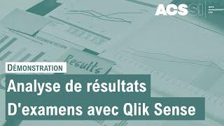 ACSSI : Analyse des résultats aux examens pour une académie avec Qlik Sense