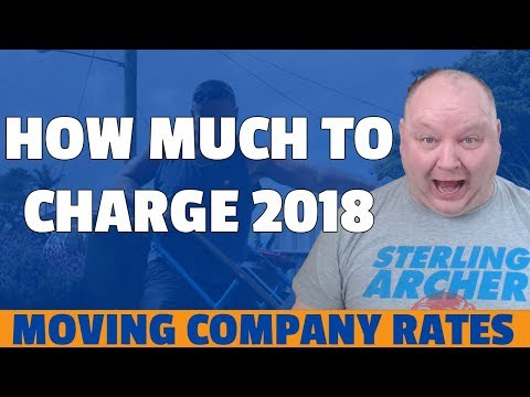 How Much To Charge For Your Moving Business 2018