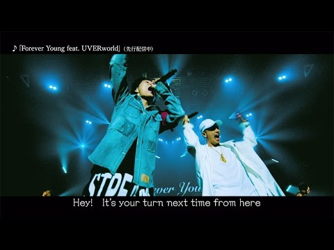 AK-69「Forever Young feat. UVERworld」