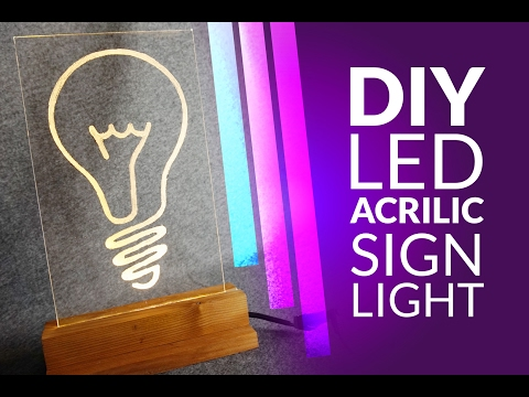 DIY led lamp  – acrilic sign light