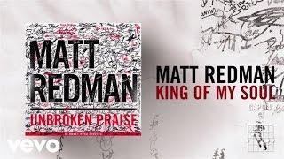 Matt Redman - King Of My Soul (Live/Lyrics And Chords)