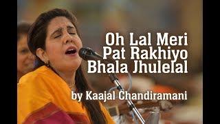 Oh Lal Meri Pat Rakhiyo Bhala Jhulelal by Kaajal   - YouTube