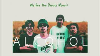 We Are The People (John Cougar Mellencamp Cover) - ALCOHOL「1994」Audio