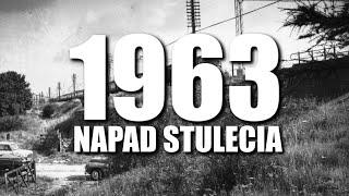 1963 NAPAD STULECIA